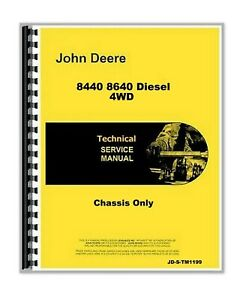 John Deere 8440 8640 Diesel 4wd Tractor Chassis Service Manual