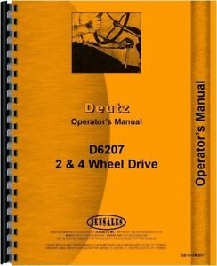 Deutz Allis D6207 Diesel2 4wd Tractor Operators Owners Manual