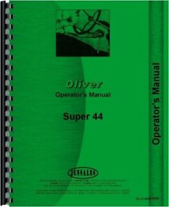 Oliver Super 44 Tractor Operators Owners Manual