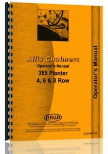 Operators Owners Manual Allis Chalmers 385 Planter 4 6 8 Row