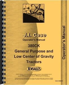 Case 380 Ck Construction King Tractor Operators Manual