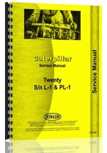 Service Manual Caterpillar 20 Crawler Sn L1 Pl1