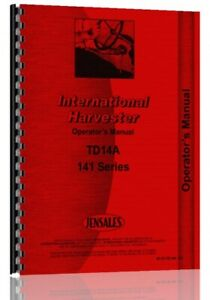 Operators Manual International Harvester Td14a Diesel 141 Series Crawler