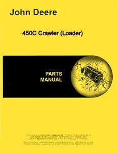 John Deere 450c Crawler Loader Parts Manual Catalog Pc1443