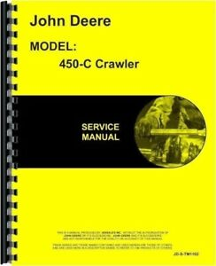 John Deere 450c Crawler Tractor Service Shop Repair Manual Tm1102