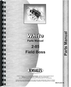 White 2 85 Field Boss Tractor Parts Manual Catalog