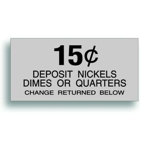 Vending Machine 15 Cent Decal Soda Pop Soft Drink Coin Slot Fits Dixie Narco