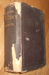 1873 Antique Medical Book System Of Surgery By Wm Tod Helmuth M D 1st Edition