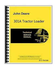 John Deere 301a Tractor Loader Technical Service Manual Tm1088