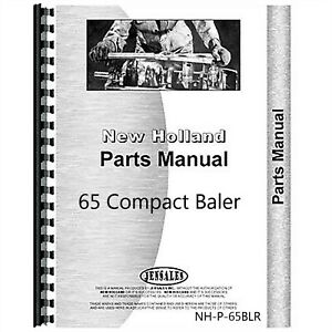 New Holland 65 Compact Hay Baler Parts Manual Catalog