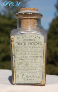 Antique Dr E L Graves Unequaled Tooth Powder Bottle Cures Embossed W Label