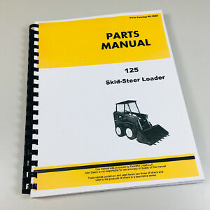 John Deere 125 Skid Steer Loader Parts Manual Catalog Book Exploded Views Number