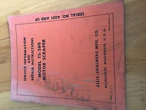 Allis Chalmers Allis chalmers Scraper Ts 260 Motor Repair Manual