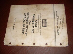Worthington Air Compressor Single Two Stage Type C Cv Vacuum Pump Parts Manual