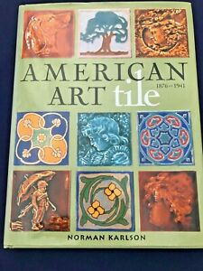 Arts Crafts Reference Book On Period Tiles Grueby Rookwood Newcomb College