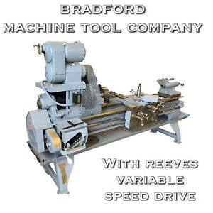 Vintage Bradford Machine Tool Company Engine Lathe w Reeves Variable Speed Drive