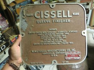 Cissell Sleeve Finisher w m cissell Mfg Aluminum Original Advertising Sign