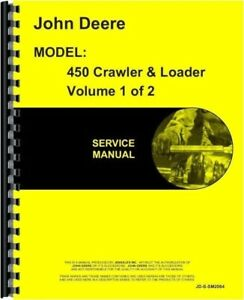John Deere 450 Crawler Tractor Loader Shop Service Repair Manual Sm2064