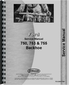 Ford 750 753 755 Backhoe Service Manual Tractor Mounted 3400 3500 3550 4400