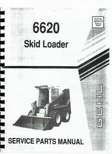 Gehl 6620 Skid Steer Loader Parts Manual Catalog
