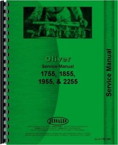Oliver 1755 1855 1955 2255 Tractor Service Manual White Moline G850 G940