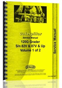 Caterpillar 120g Grader Service Manual S n 82v 87v Up