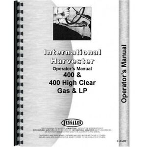 International Farmall 400 400 High Clear Gas Lp Tractor Operators Owners Manual