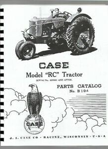 Case Rc Tractor Parts Manual Catalog Sn 4225001 Up