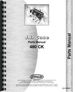 Case 480 Ck Tractor Parts Manual Catalog Construction King Gas Diesel