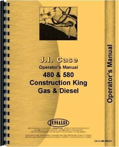 Case 480 580 Ck Tractor Owners Operators Manual Construction King