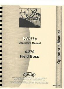 White 4 270 Tractor Operators Owners Manual Field Boss