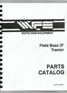 White 37 Tractor Parts Manual Catalog Field Boss