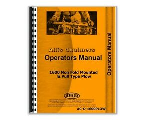 Operators Manual Allis Chalmers 1600 Non Fold Mounted Pull Type Plow