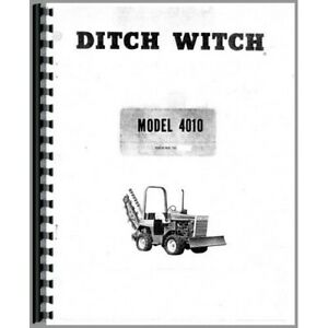 Ditch Witch Gas Diesel 4010 Trencher Owners Operators Manual