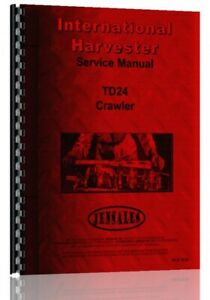 Service Manual International Harvester Td24 Crawler
