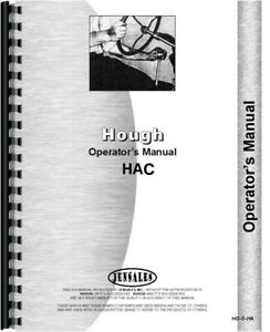 Hough Hac Pay Loader Owners Operators Manual All Sn