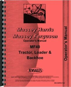 Massey Ferguson 40 Tractor Loader Backhoe Tlb Owners Operators Manual