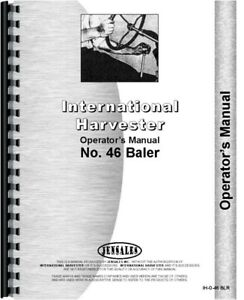 Ih International 46 Twine Tie Baler Owners Operators Manual