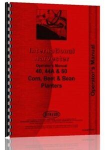 Operators Manual International Harvester 40 44 60 Planter