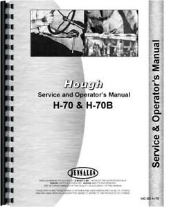 Hough H 70 H70b Pay Loader Service Operators Manual Chassis Only