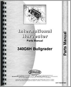 Ih International T340 Crawler 340g6h Bull Grader Attachment Parts Manual Catalog