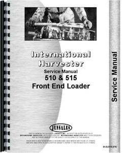 Ih International 515 510 Front End Loader Service Repair Manual Chassis Only
