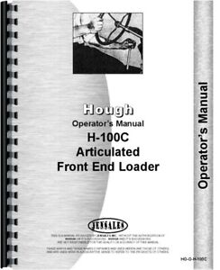 Hough H 100c Front End Loader Pay Loader Owners Operators Manual