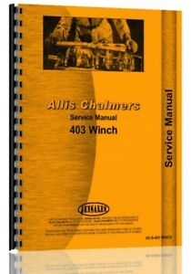 Allis Chalmers 403 Winch Attachment For H3 H4 Hd3 Hd4 Crawler Service Manual
