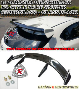 Ks style Add on Rear Roof Spoiler gloss Black Fits 14 18 Mazda 3 Hatch 5dr