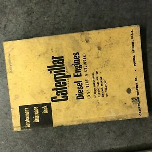 Cat Caterpillar Diesel Engine Servicemen s Reference Book Manual 6 Cyl 5 3 4 N