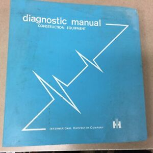 Ih International Diagnostic Service Shop Manual Guide For Construction Equipment