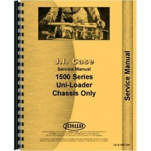 Case 1500 1526 1530 1537 Uniloader Service Repair Manual Chassis Only