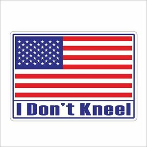 3 I Don T Kneel Usa American Flag Helmet Bumper Motorcycle Decal Stickers 3