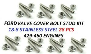 Ford Valve Cover Stud Kit Bolts Stainless Steel 429 460 Valve Covers 28pc Kit
